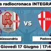 Alessandria – Padova | La radiocronaca integrale